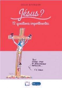 160319 GBourquin Jésus 12 questions impertinentes couverture